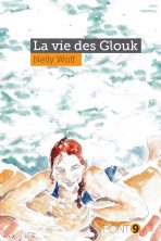 La vie des Glouk